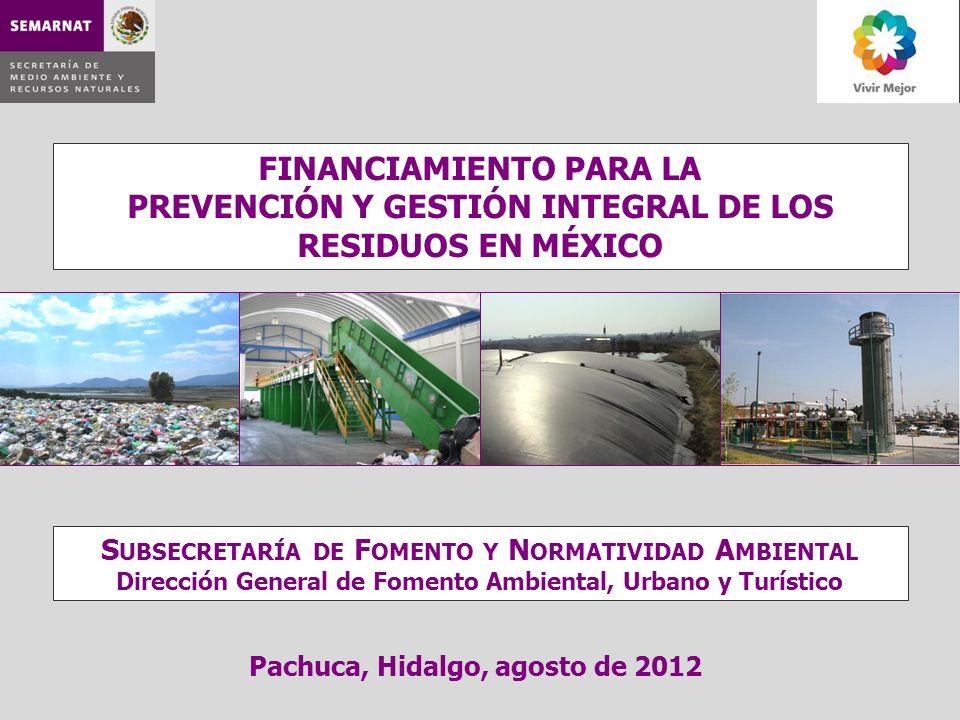 FINANCIAMIENTO PARA LA PREVENCIÓN Y GESTIÓN INTEGRAL DE LOS RESIDUOS EN MÉXICO