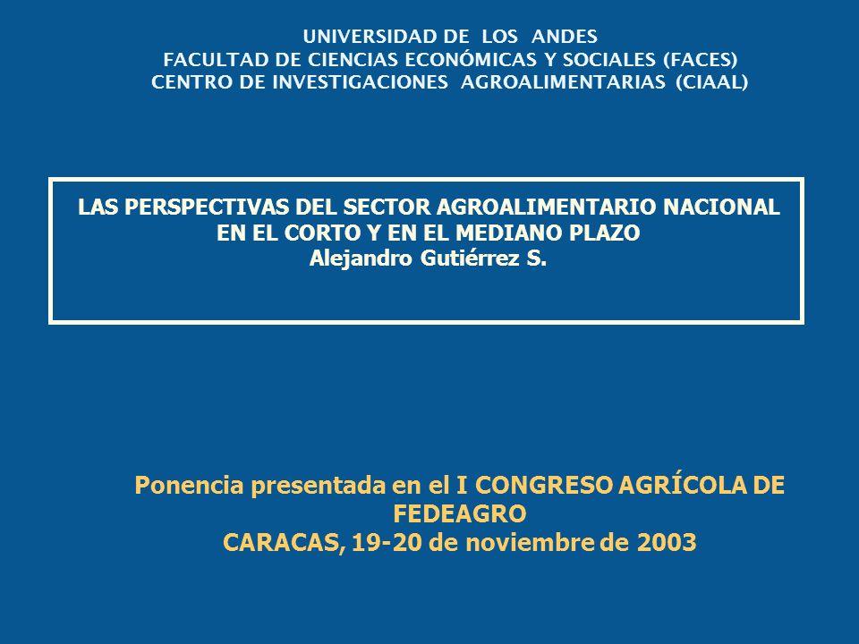 Ponencia presentada en el I CONGRESO AGRÍCOLA DE FEDEAGRO