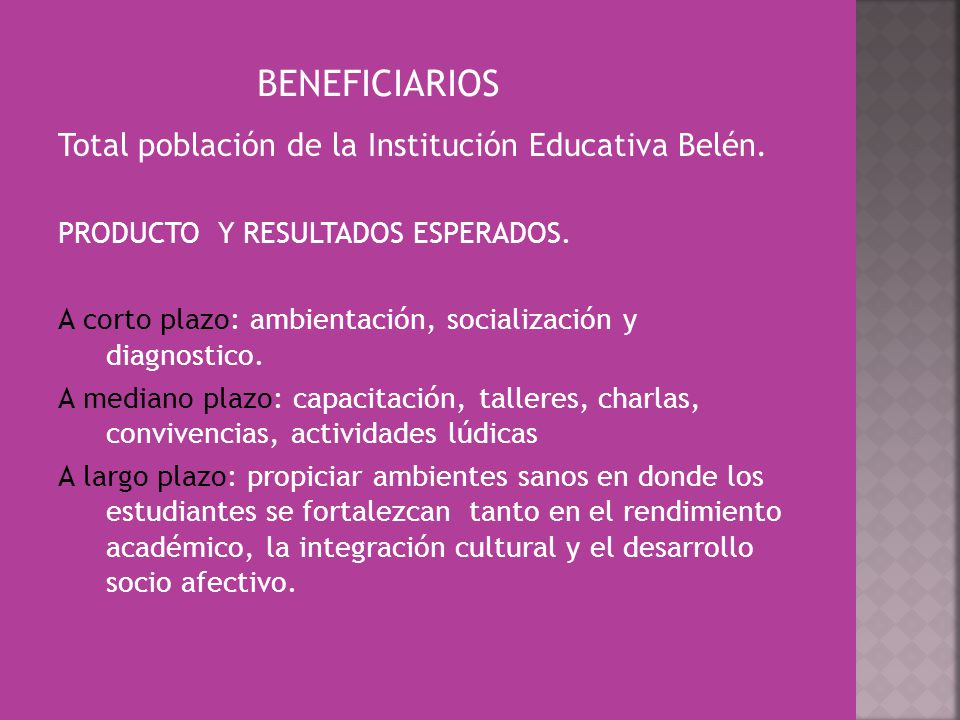 BENEFICIARIOS Total población de la Institución Educativa Belén.