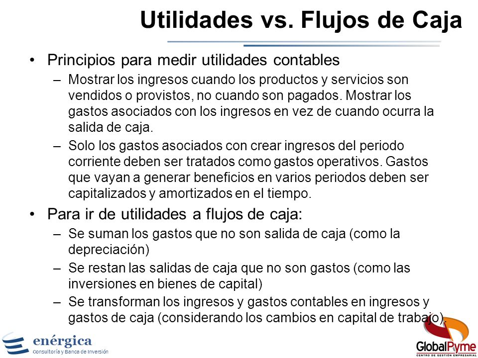 Utilidades vs. Flujos de Caja
