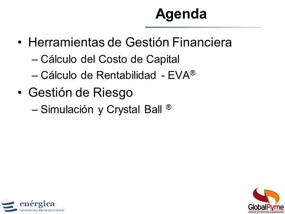 Agenda Herramientas de Gestión Financiera Gestión de Riesgo