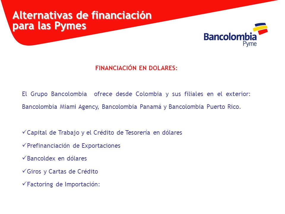 FINANCIACIÓN EN DOLARES: