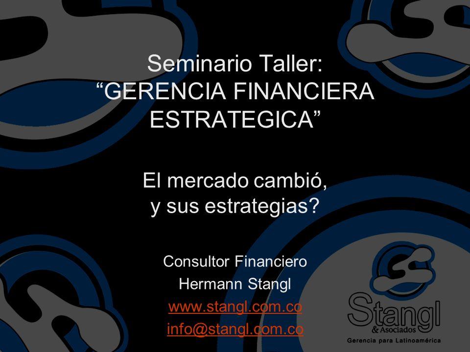 Seminario Taller: GERENCIA FINANCIERA ESTRATEGICA