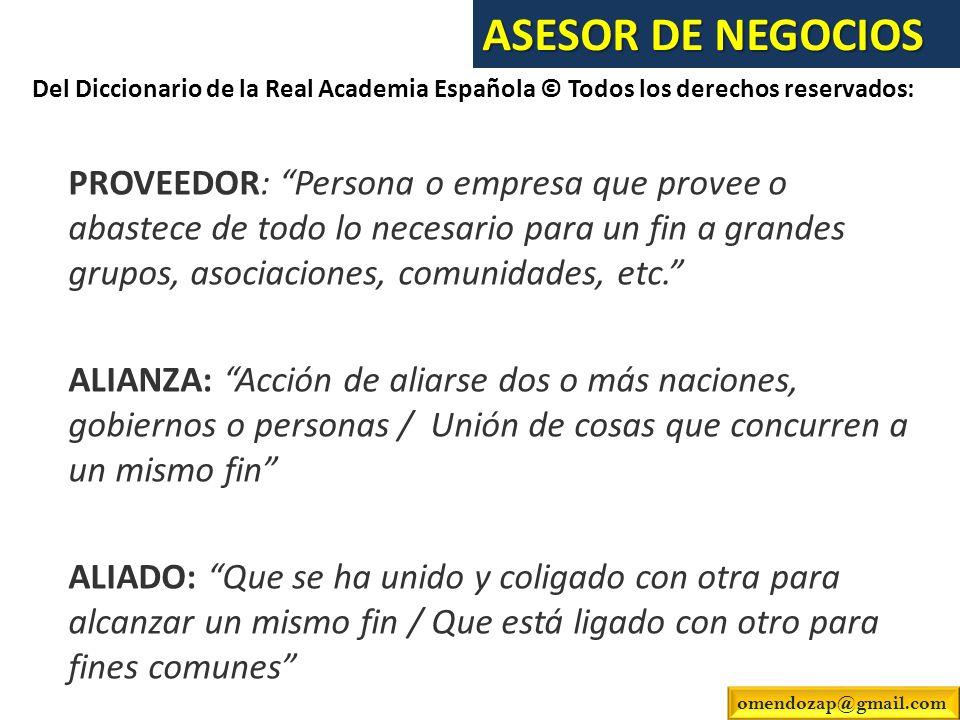 ASESOR DE NEGOCIOS Del Diccionario de la Real Academia Española © Todos los derechos reservados: