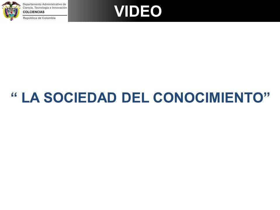 VIDEO LA SOCIEDAD DEL CONOCIMIENTO