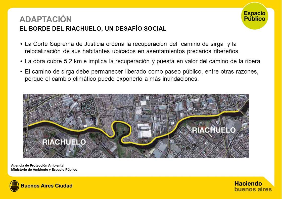 ADAPTACIÓN EL BORDE DEL RIACHUELO, UN DESAFÍO SOCIAL