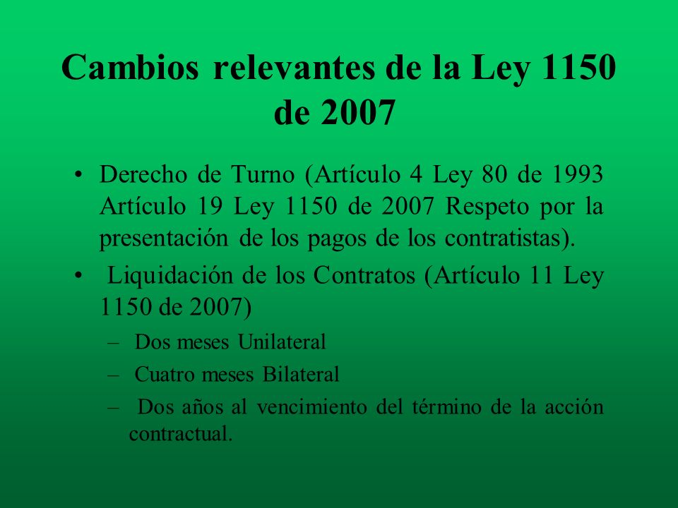 Cambios relevantes de la Ley 1150 de 2007