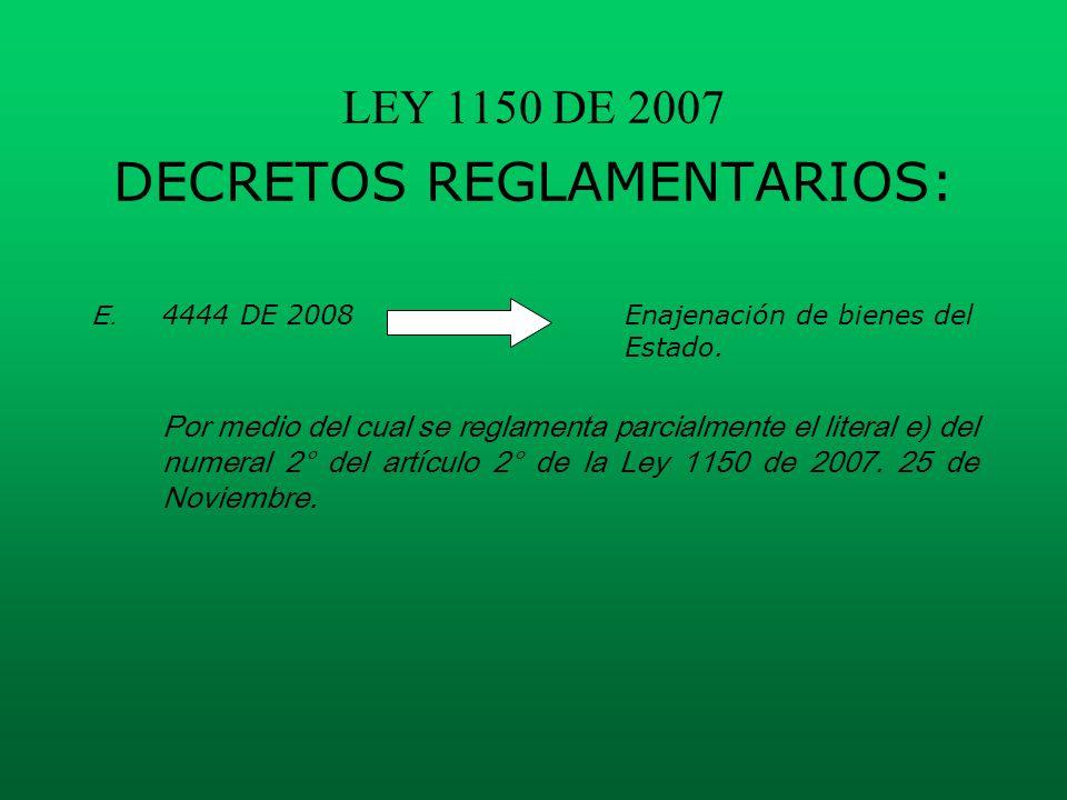 LEY 1150 DE 2007 DECRETOS REGLAMENTARIOS: