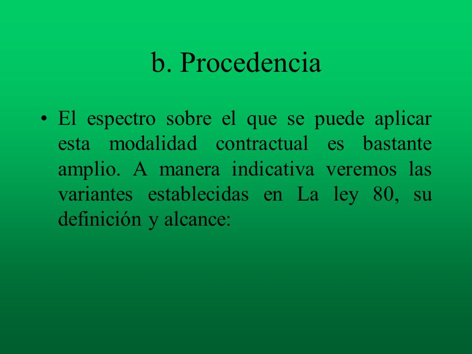 b. Procedencia