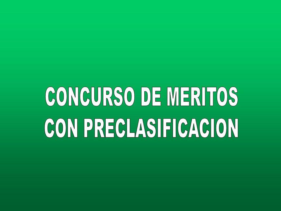CONCURSO DE MERITOS CON PRECLASIFICACION