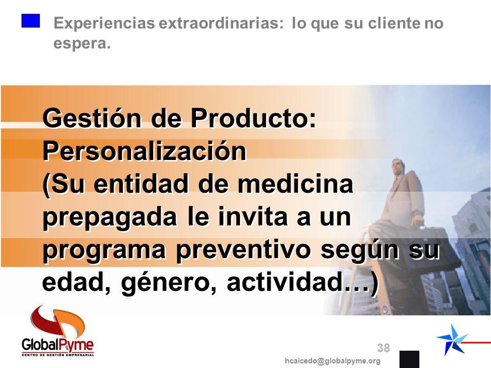Experiencias extraordinarias: lo que su cliente no espera.