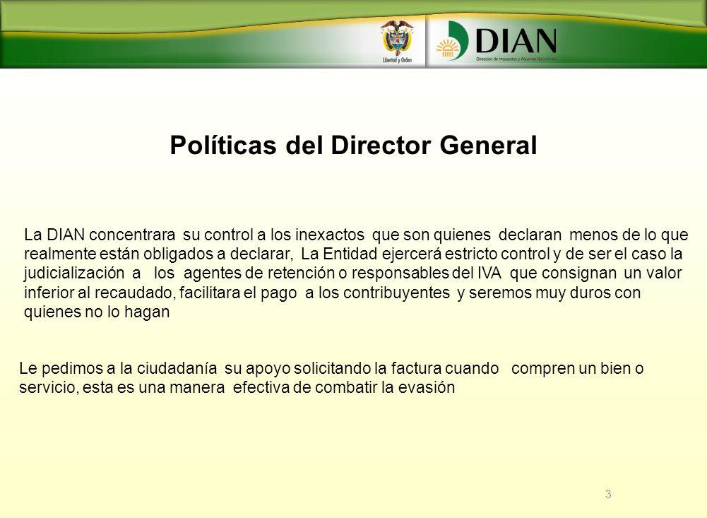 Políticas del Director General