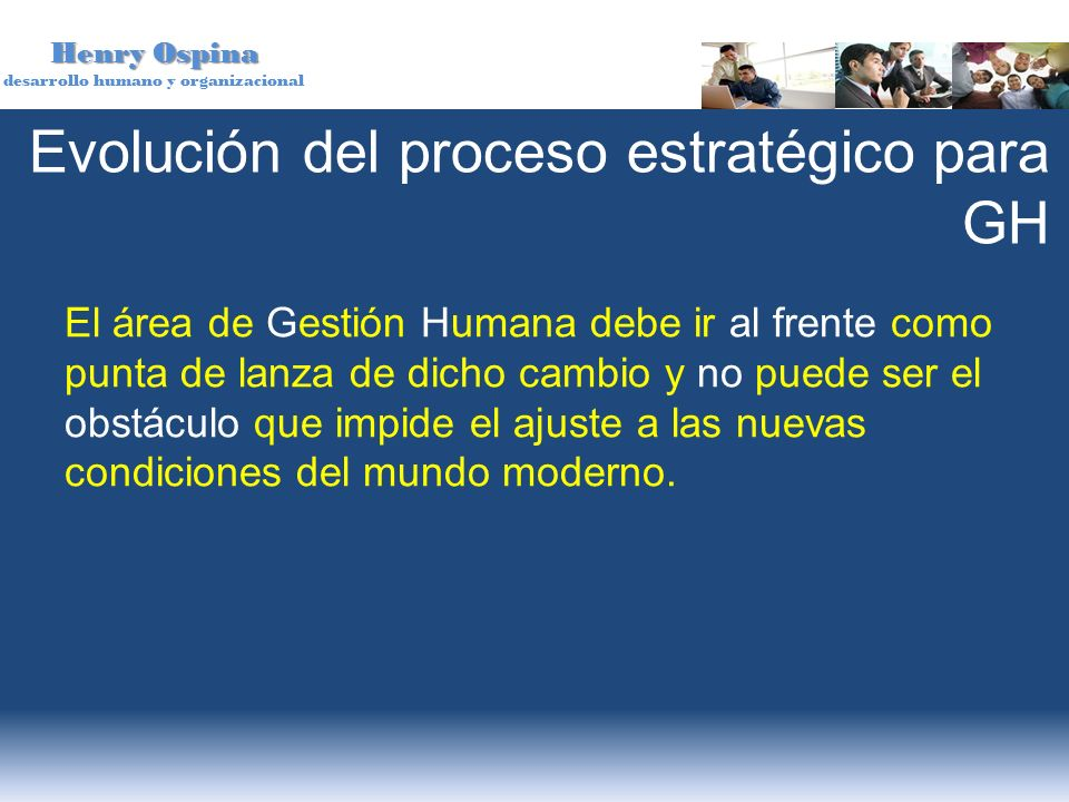 Evolución del proceso estratégico para GH