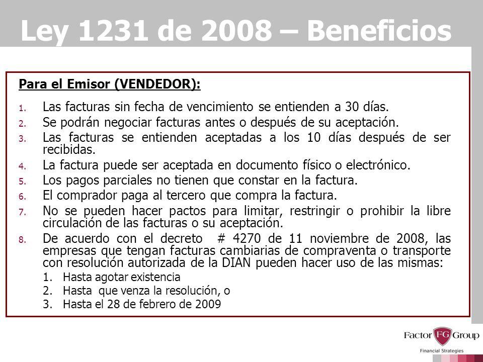 Ley 1231 de 2008 – Beneficios Para el Emisor (VENDEDOR):