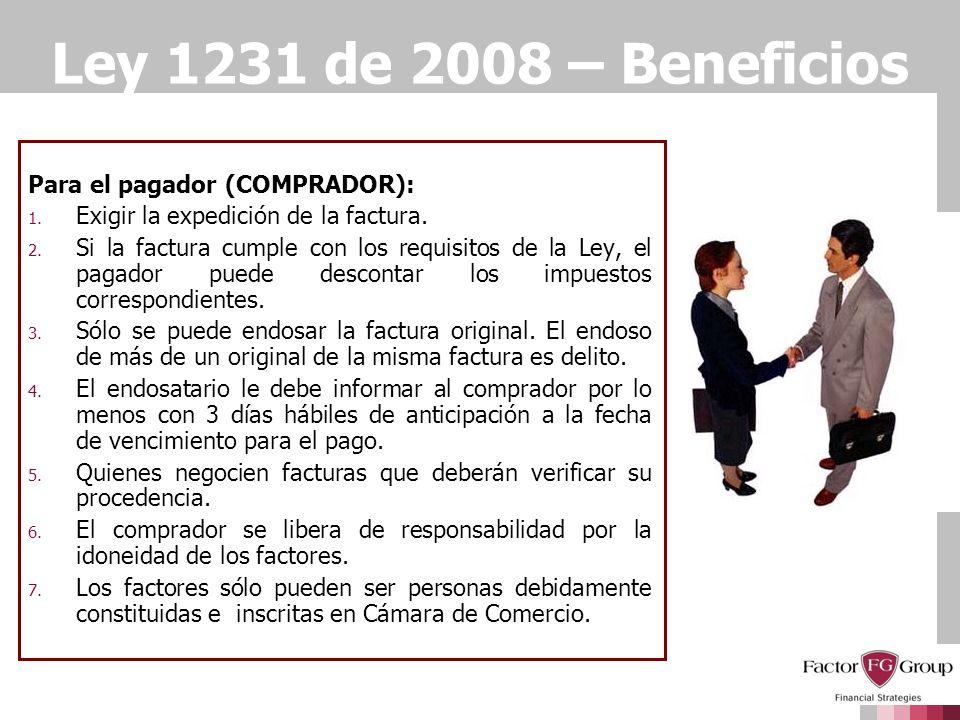 Ley 1231 de 2008 – Beneficios Para el pagador (COMPRADOR):