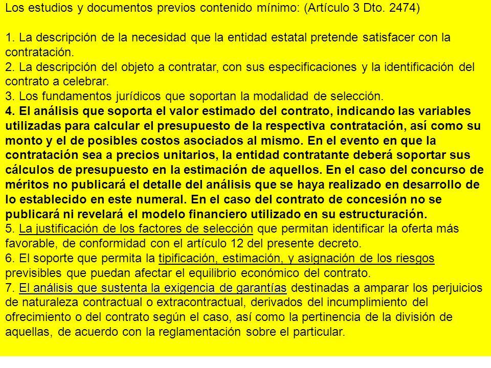 Los estudios y documentos previos contenido mínimo: (Artículo 3 Dto