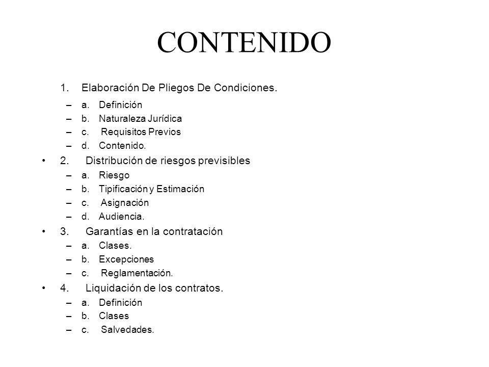 CONTENIDO 1. Elaboración De Pliegos De Condiciones.