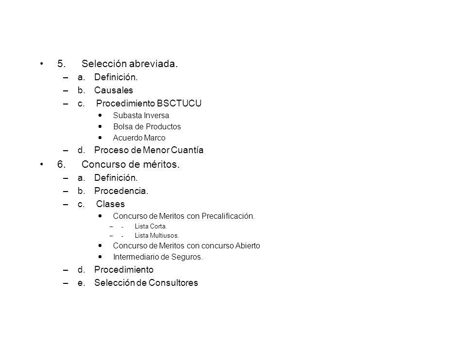 5. Selección abreviada. 6. Concurso de méritos. a. Definición.