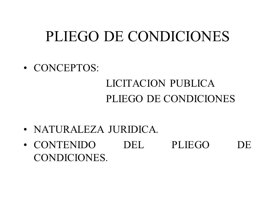 PLIEGO DE CONDICIONES CONCEPTOS: LICITACION PUBLICA