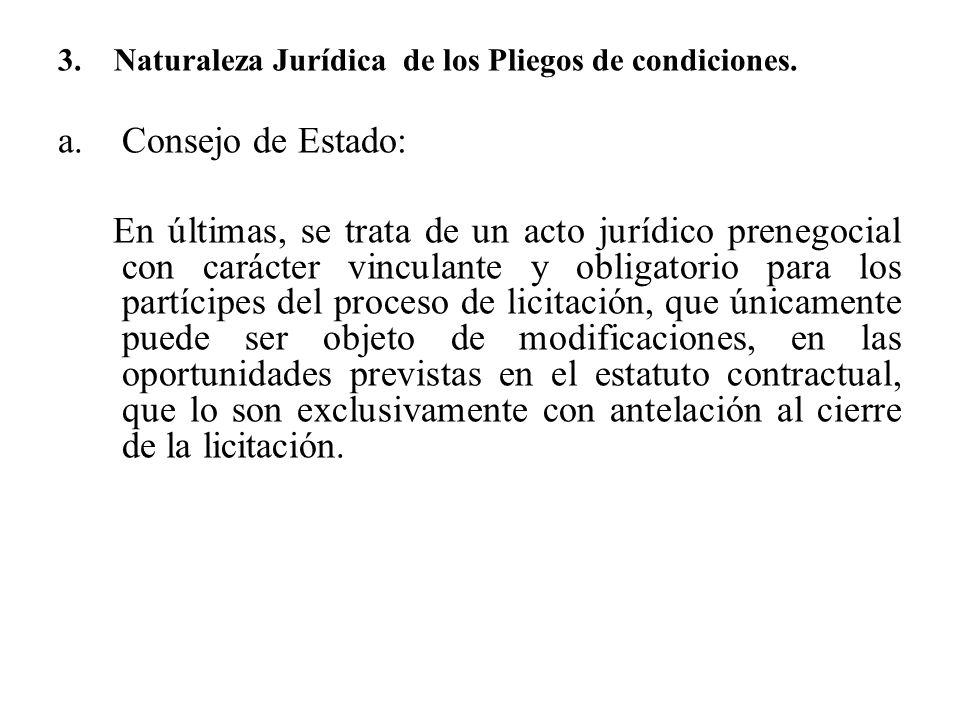 3. Naturaleza Jurídica de los Pliegos de condiciones.