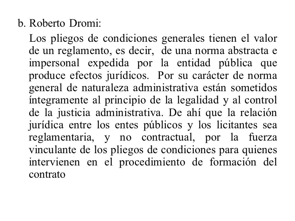b. Roberto Dromi: