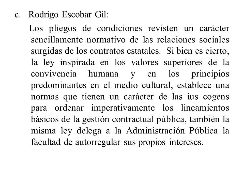 c. Rodrigo Escobar Gil: