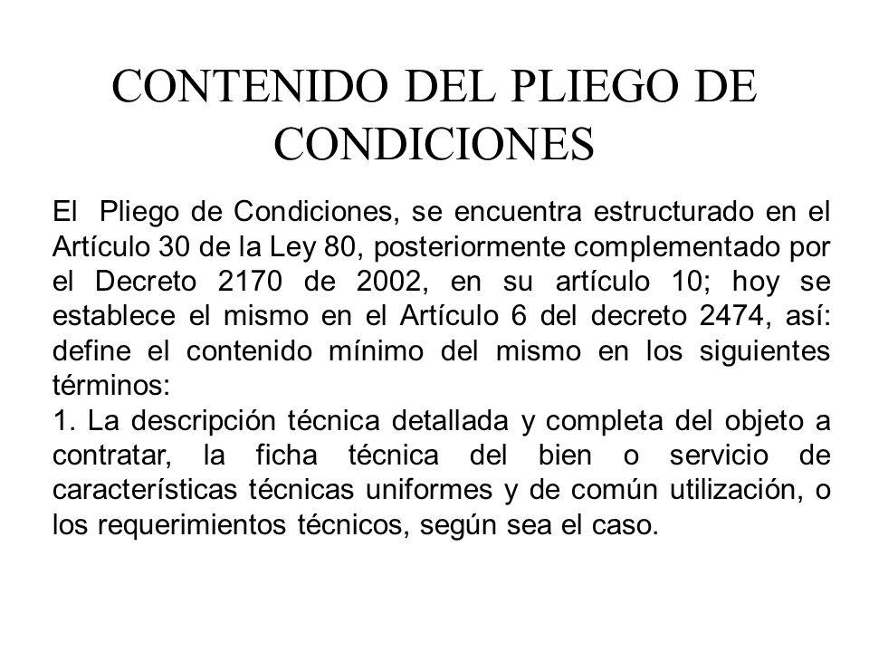 CONTENIDO DEL PLIEGO DE CONDICIONES