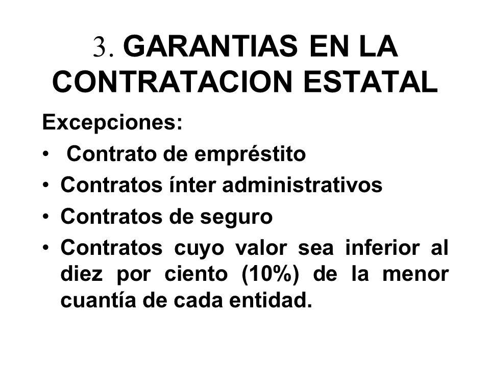 3. GARANTIAS EN LA CONTRATACION ESTATAL