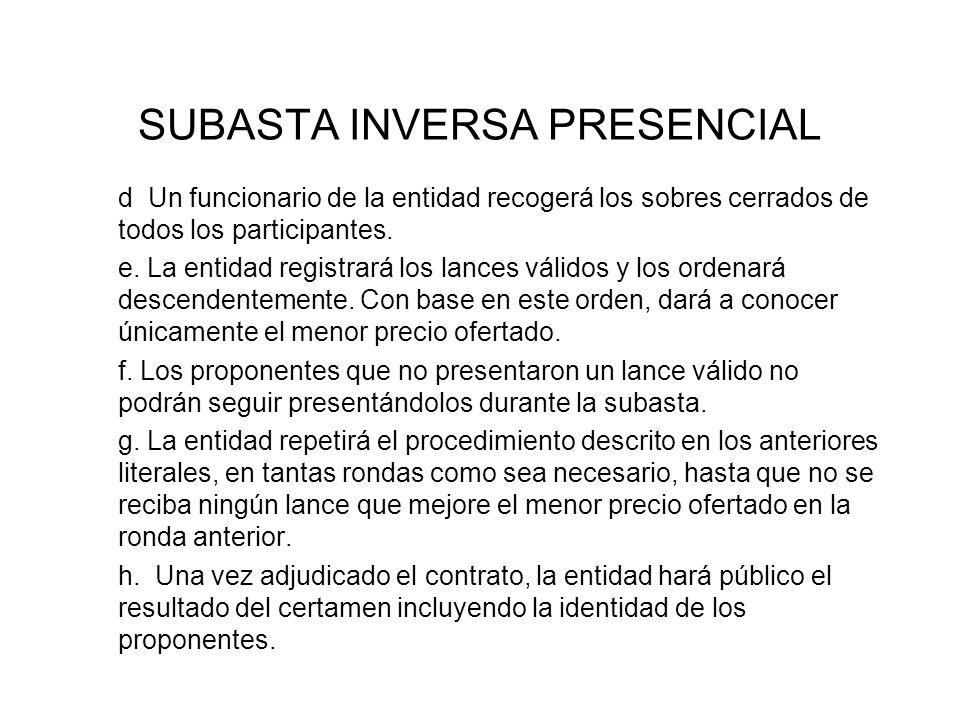 SUBASTA INVERSA PRESENCIAL