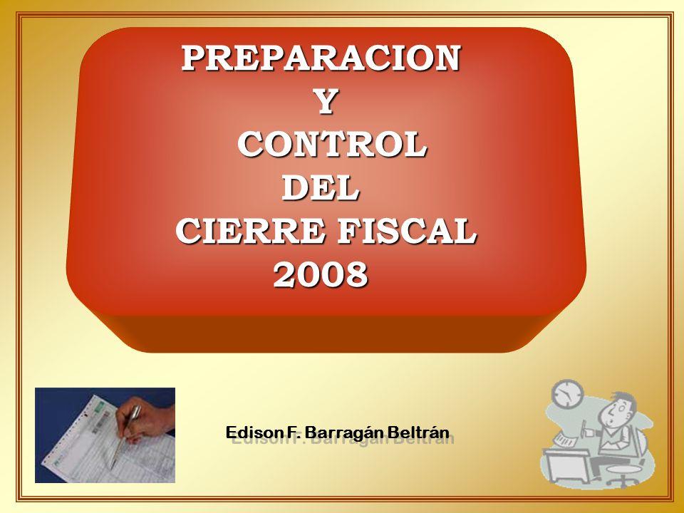 PREPARACION Y CONTROL DEL CIERRE FISCAL 2008