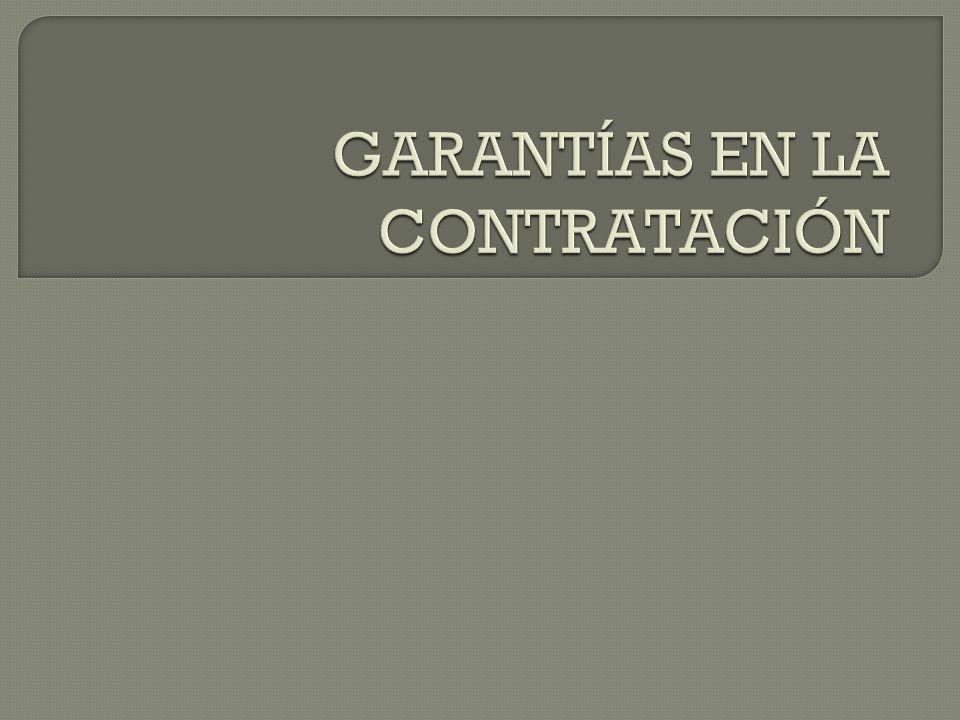 GARANTÍAS EN LA CONTRATACIÓN