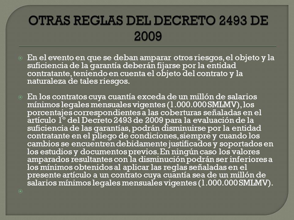 OTRAS REGLAS DEL DECRETO 2493 DE 2009