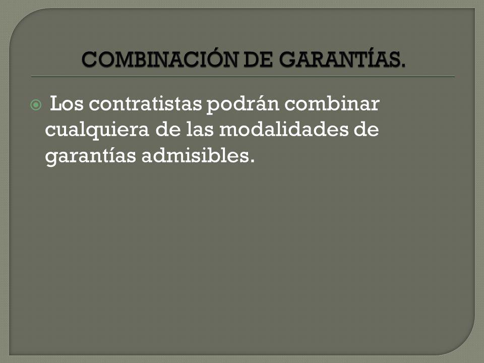 COMBINACIÓN DE GARANTÍAS.