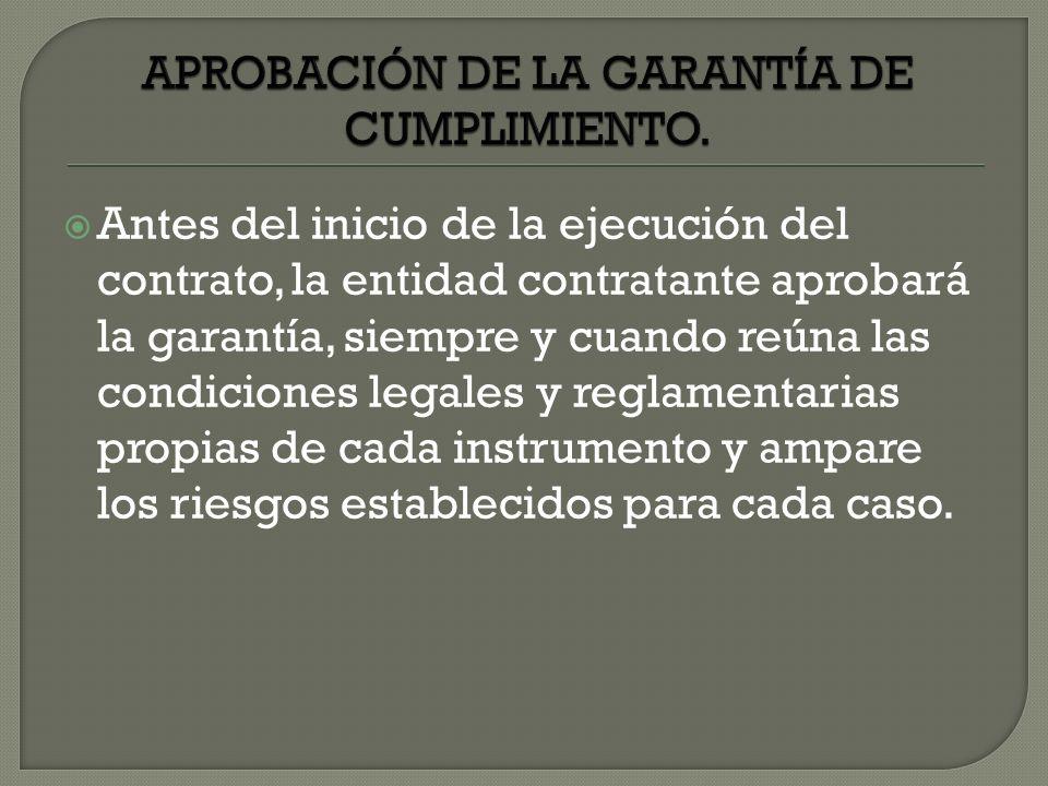 APROBACIÓN DE LA GARANTÍA DE CUMPLIMIENTO.