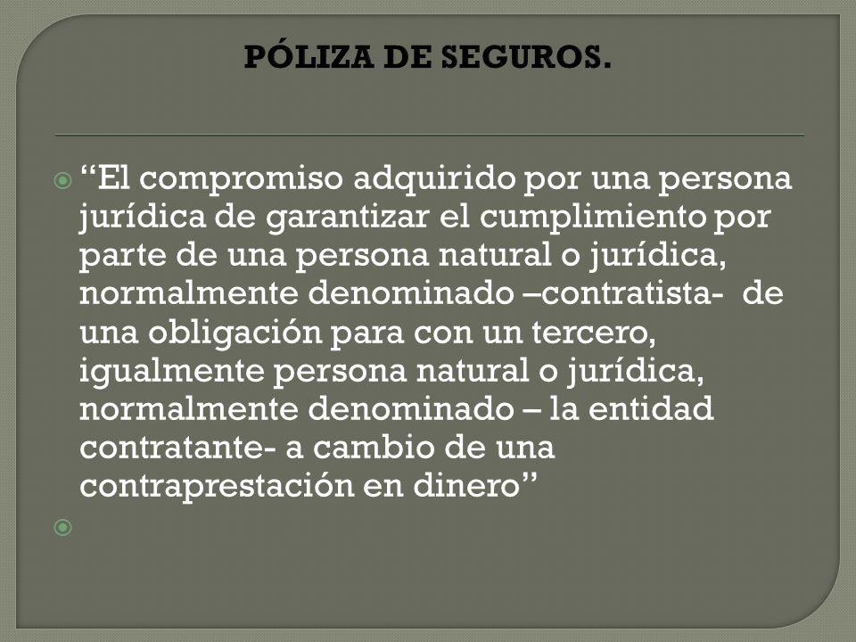 PÓLIZA DE SEGUROS.