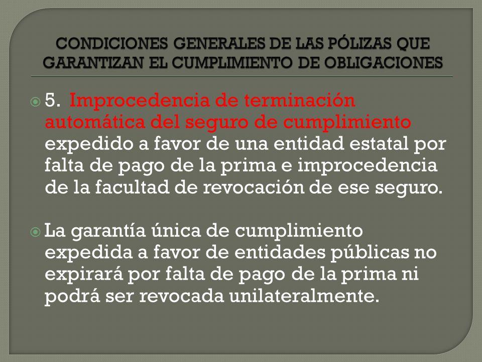 CONDICIONES GENERALES DE LAS PÓLIZAS QUE GARANTIZAN EL CUMPLIMIENTO DE OBLIGACIONES