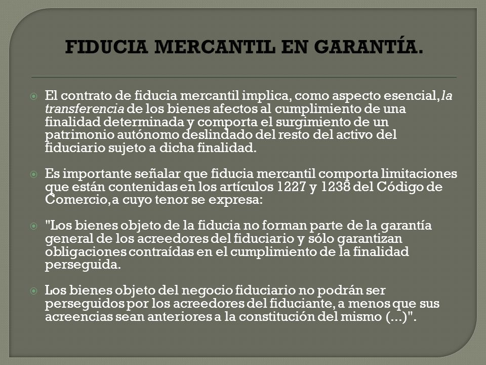 FIDUCIA MERCANTIL EN GARANTÍA.