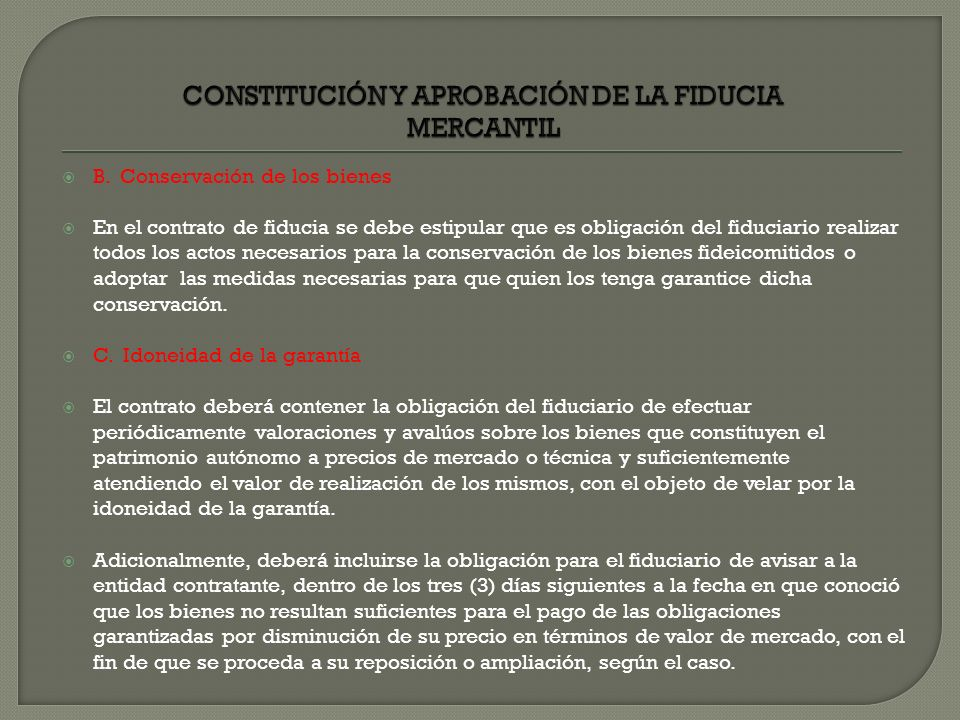 CONSTITUCIÓN Y APROBACIÓN DE LA FIDUCIA MERCANTIL
