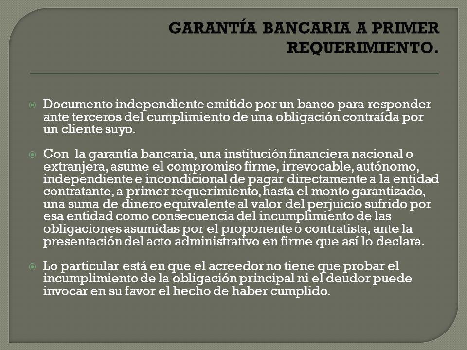 GARANTÍA BANCARIA A PRIMER REQUERIMIENTO.