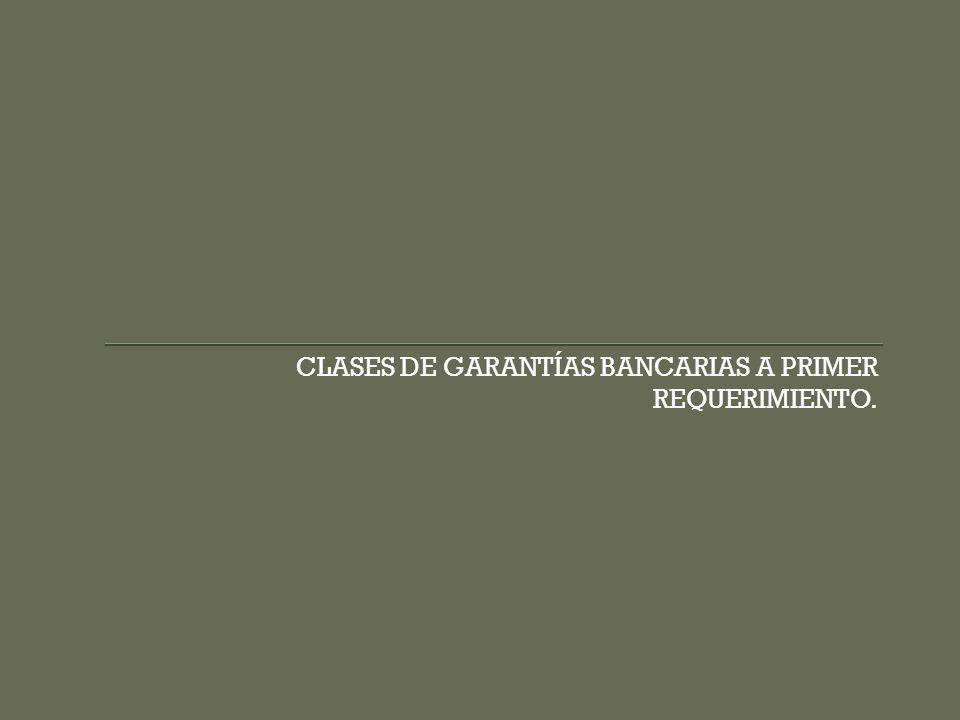 CLASES DE GARANTÍAS BANCARIAS A PRIMER