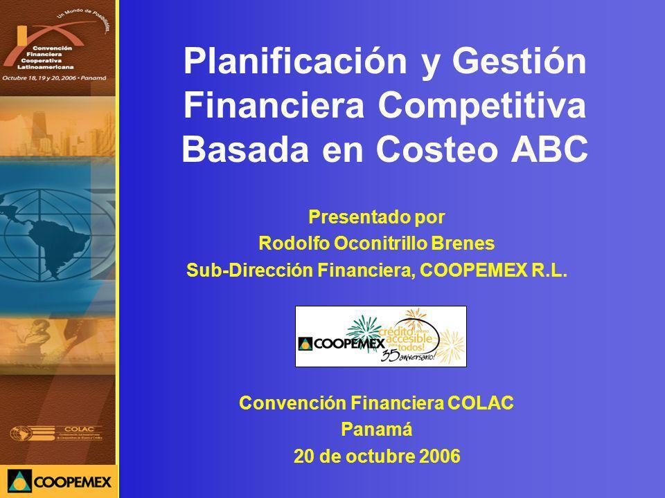 Planificación y Gestión Financiera Competitiva Basada en Costeo ABC