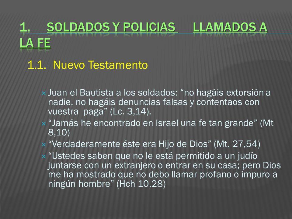 1. SOLDADOS Y POLICIAS LLAMADOS A LA FE