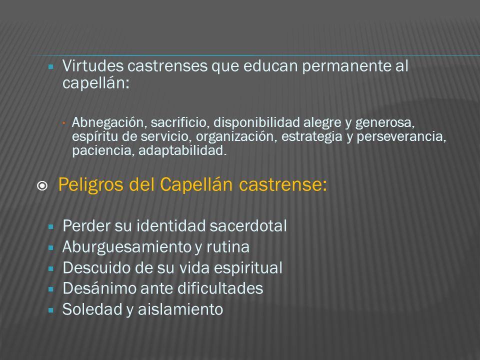 Peligros del Capellán castrense: