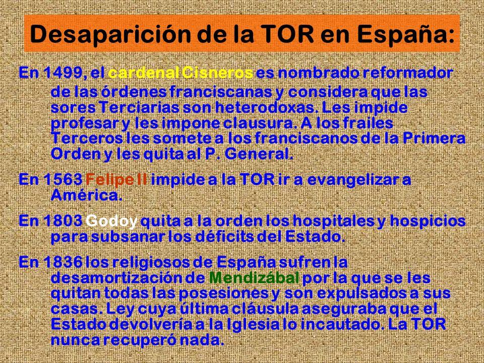 Desaparición de la TOR en España: