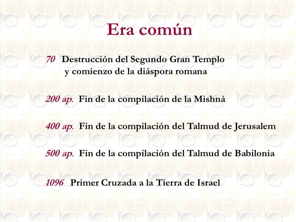 Era común 70 Destrucción del Segundo Gran Templo