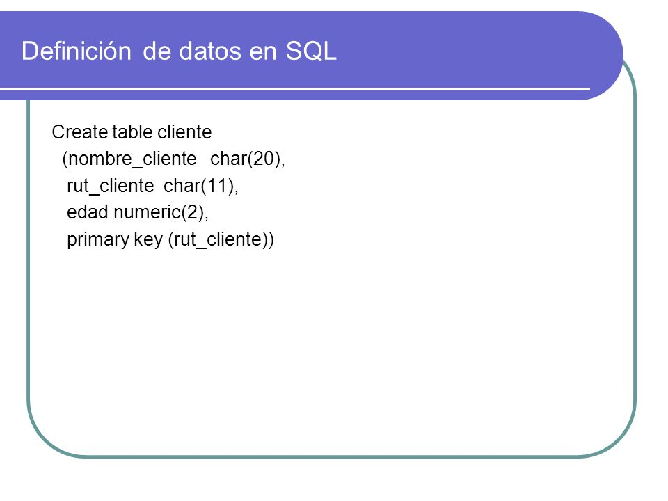 Definición de datos en SQL