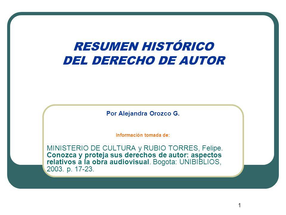 RESUMEN HISTÓRICO DEL DERECHO DE AUTOR