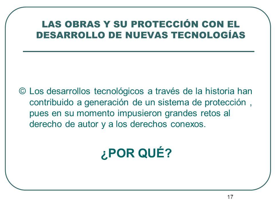 LAS OBRAS Y SU PROTECCIÓN CON EL DESARROLLO DE NUEVAS TECNOLOGÍAS