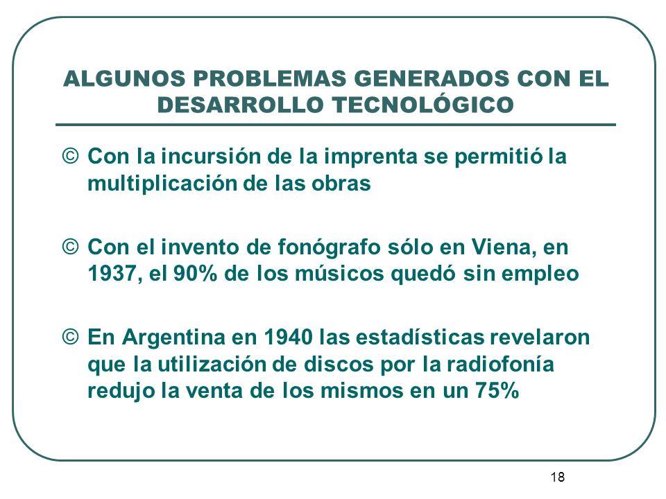 ALGUNOS PROBLEMAS GENERADOS CON EL DESARROLLO TECNOLÓGICO