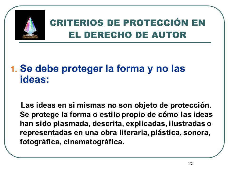 CRITERIOS DE PROTECCIÓN EN EL DERECHO DE AUTOR